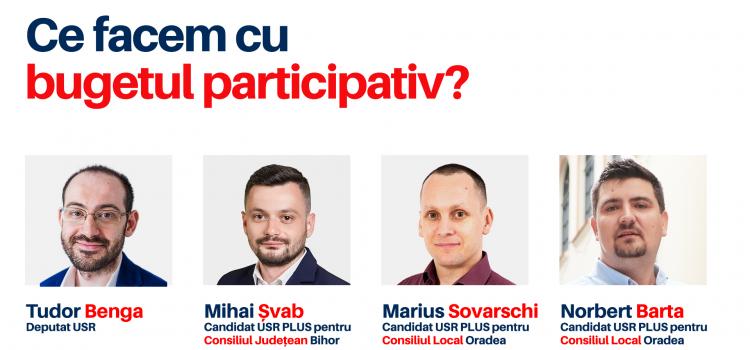 Ce facem cu bugetul participativ și cum îl readucem în mod real în Oradea?